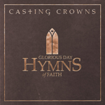 GLORIOUS DAY: HYMNS OF FAITH (CD)