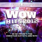 WOW HITS 2012- DELUXE EDITION
